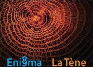 Enigma La Tène