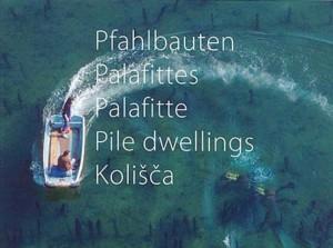 Pfahlbauten Palafittes Lake Dwellings